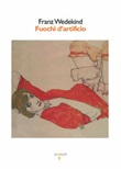 Fuochi d'artificio Ebook di  Frank Wedekind