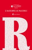 I racconti di Macondo. Junior Libro di