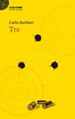 Tre Ebook di  Carlo Barbieri
