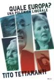 Quale Europa? Una polemica liberale Libro di  Tito Tettamanti