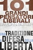 101 grandi pensatori liberali Ebook di  Eamonn Butler