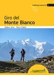 Giro del Monte Bianco Libro di  Andrea Greci, Marco Romelli