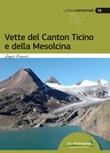 Vette del Canton Ticino e della Mesolcina Libro di  Sergio Papucci