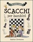 Il libro degli scacchi per bambini Libro di  Sabrina Chevannes