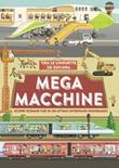 Mega macchine. Ediz. a colori Libro di  Philip Steele
