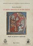 La Rosa Mistica e altri saggi. Studi sul pensiero medievale Libro di  Davide Riserbato