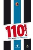 110 e... lode. 110+1 curiosità sulla storia del Pisa Libro di