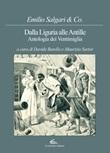 Dalla Liguria alle Antille. Antologia dei Ventimiglia Libro di  Emilio Salgari