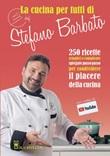 La cucina per tutti di chef Stefano Barbato Libro di  Stefano Barbato