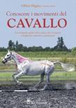 Conoscere i movimenti del cavallo Libro di  Gillian Higgins