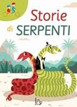 Storie di serpenti Libro di  Maddalena Schiavo, Tiziana Zagami