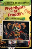 Five nights at Freddy's. La guida ufficiale. Nuova ediz. Libro di  Scott Cawthon