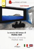 La storia del tempo di Fiona Tan. Ediz. italiana e inglese Libro di  Lucia Cannone