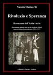 Rivoluzio e Speranza. Il romanzo dell'Italia che fu Ebook di  Nunzia Manicardi