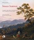 Imago Sabinae. Cartografie, cabrei, affreschi e altri documenti storico-iconografici del territorio sabino Libro di  Roberto Lorenzetti