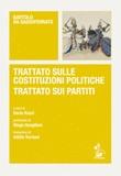 Trattato sulle costituzioni politiche-Trattato sui partiti. Testo latino a fronte Libro di Bartolo da Sassoferrato