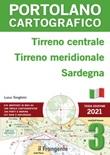 Tirreno centrale, Tirreno meridionale, Sardegna. Portolano cartografico. Vol. 3: Libro di  Luca Tonghini
