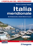 Italia meridionale. Da Civitavecchia a Santa Maria di Leuca. Portolano del Mediterraneo Libro di  Rod Heikell