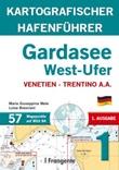Gardasee West-Ufer kartografischer hafenführer Ebook di  Maria Giuseppina Mele, Luisa Bresciani