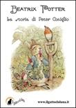 La storia di Peter Coniglio Ebook di  Beatrix Potter, Beatrix Potter