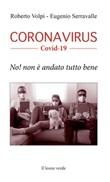 Coronavirus Covid-19. No! Non è andato tutto bene Libro di  Eugenio Serravalle, Roberto Volpi