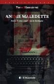 Anime maledette. Storie di vita e malavita in Sardegna Ebook di  Piero Mannironi