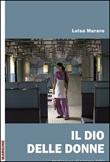 Il Dio delle donne Libro di  Luisa Muraro