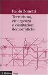 Terrorismo, emergenza e costituzioni democratiche
