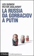 La Russia da Gorbaciov a Putin Libro di  Lev Gudkov, Victor Zaslavsky