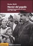 Nemici del popolo. Autopsia di un assassinio di massa. Urss, 1937-38 Libro di  Nicolas Werth