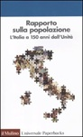 Rapporto sulla popolazione. L'Italia a 150 anni dall'unità