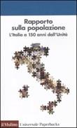 Rapporto sulla popolazione. L'Italia a 150 anni dall'unità Libro di