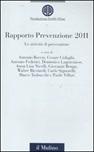 Le attività di prevenzione. Rapporto prevenzione 2011