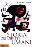 Storia dei diritti umani Libro di  Marcello Flores
