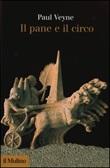 Il pane e il circo Libro di  Paul Veyne
