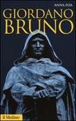 Giordano Bruno Libro di  Anna Foa