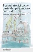 I centri storici come parte del patrimonio culturale Libro di