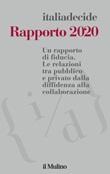 Rapporto 2020. Un rapporto di fiducia. Le relazioni tra pubblico e privato dalla diffidenza alla collaborazione Libro di