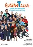 QuaranTalks. Dialoghi dalla quarantena di Bologna Business School Libro di