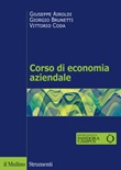 Corso di economia aziendale. Nuova ediz. Libro di  Giuseppe Airoldi, Giorgio Brunetti, Vittorio Coda