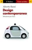 Design contemporaneo. Istruzioni per l'uso Ebook di  Alberto Bassi