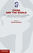 China and the world. The Long March towards a community of shared future for mankind Ebook di