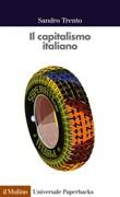Il capitalismo italiano Ebook di  Sandro Trento