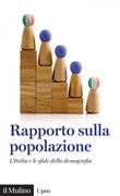 Rapporto sulla popolazione. L'Italia e le sfide della demografia Ebook di