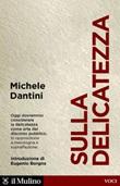 Sulla delicatezza Ebook di  Michele Dantini