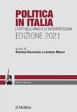 Politica in Italia. I fatti dell'anno e le interpretazioni. 2021 Ebook di