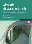 Manuale di biocontenimento. Dalla tubercolosi alla covid-19 Libro di  Sergio Pintaudi