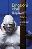 Emozioni virali. Le voci dei medici dalla pandemia Ebook di