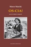 Os-cia! Poesie in dialetto romagnolo Libro di  Marco Marchi