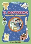 Il battesimo spiegato ai bambini. Ediz. illustrata Libro di  Elena Giordano